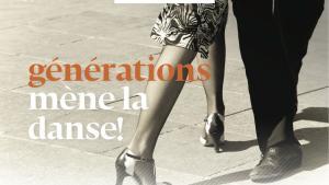 générations mène la danse!