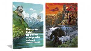 mon grand livre des contes et légendes suisses